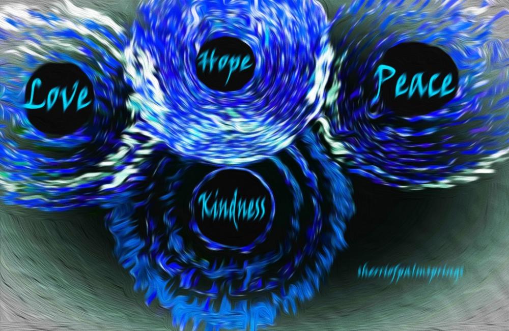 love, peace kindness, hope. goodjpg
